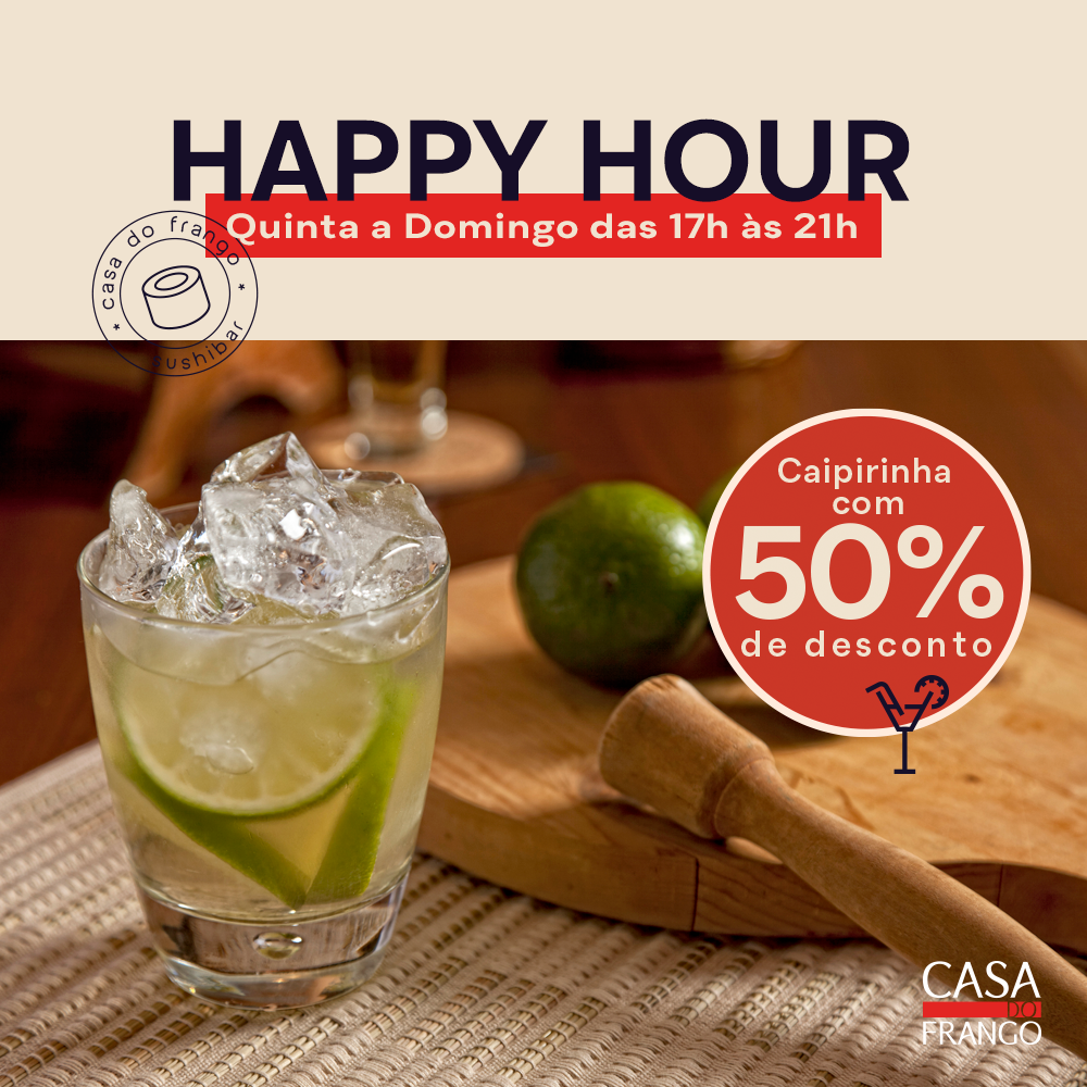 Happy Hour Casa do Frango